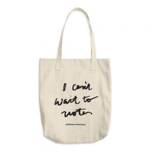 """I Can't Wait To Vote"" Tote"